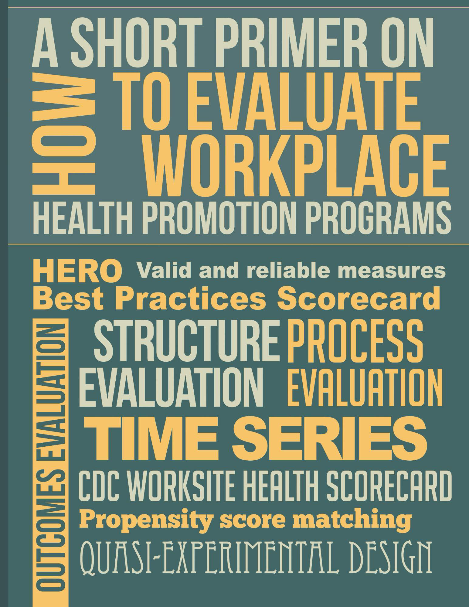 How to Evaluate Workplace Health Promotion Programs || O'Donnell